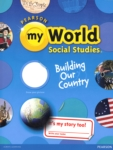 My World: Social Studies, Building our Country (click for larger picture)