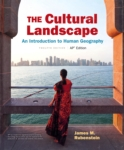 The Cultural Landscape: An Introduction to Human Geography (click for larger picture)